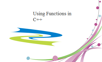 Using Functions in C++